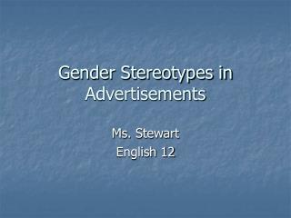 Gender Stereotypes in Advertisements