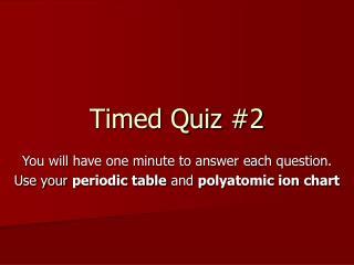 Timed Quiz #2