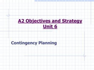 A2 Objectives and Strategy Unit 6