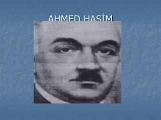 AHMED HAŞİM