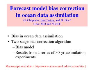 Bias in ocean data assimilation Two-stage bias correction algorithm Bias model