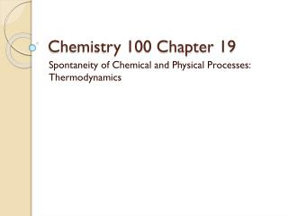Chemistry 100 Chapter 19