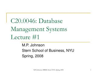 C20.0046: Database Management Systems Lecture 1