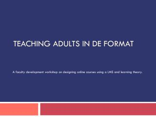 Teaching Adults in DE Format
