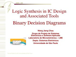 Logic Synthesis in IC Design and Associated Tools Binary Decision Diagrams