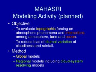 MAHASRI  Modeling Activity (planned)