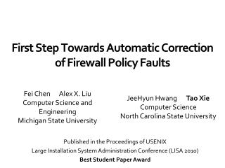 First Step Towards Automatic Correction  of Firewall Policy Faults