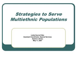 Strategies to Serve Multiethnic Populations