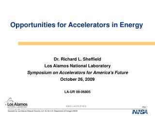 Opportunities for Accelerators in Energy