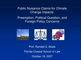 Public Nuisance Claims for Climate Change Impacts: