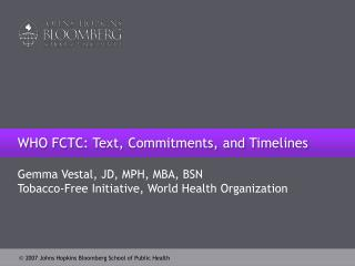 WHO FCTC: Text, Commitments, and Timelines