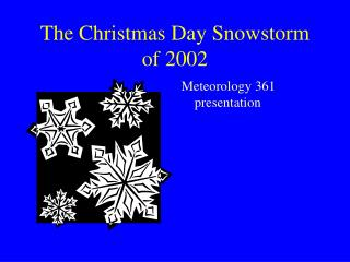 The Christmas Day Snowstorm of 2002