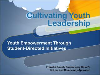 Cultivating Youth Leadership