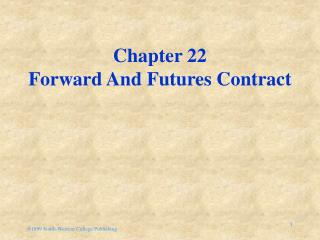 Chapter 22 Forward And Futures Contract