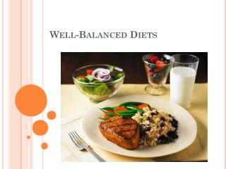 Well-Balanced Diets