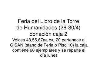 Feria del Libro de la Torre de Humanidades (26-30/4) donación caja 2