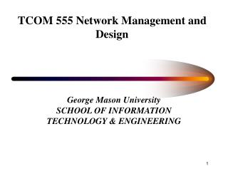TCOM 555 Network Management and Design