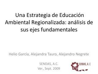 Una Estrategia de Educación Ambiental Regionalizada: análisis de sus ejes fundamentales