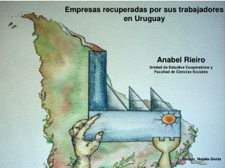 Empresas recuperadas por sus trabajadores en Uruguay