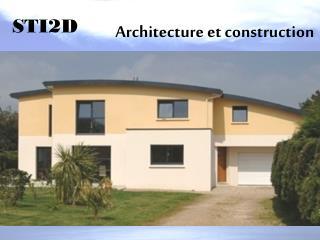 Achitecture et Construction