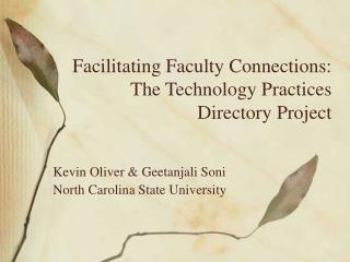 Facilitating Faculty Connections: The Technology Practices Directory Project