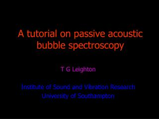 A tutorial on passive acoustic bubble spectroscopy