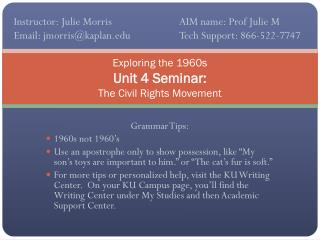 Exploring the 1960s Unit 4 Seminar:  The Civil Rights Movement
