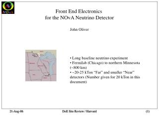 Front End Electronics  for the NOvA Neutrino Detector John Oliver
