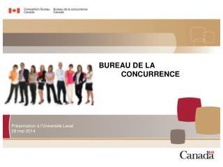 BUREAU DE LA  CONCURRENCE