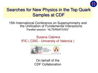 Searches for New Physics in the Top Quark Samples at CDF