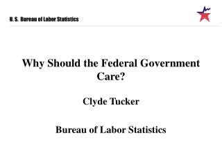 Why Should the Federal Government Care?