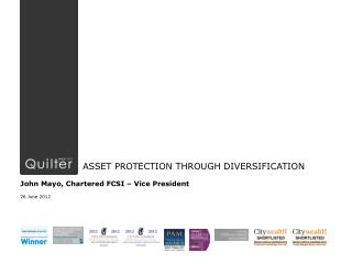 ASSET PROTECTION THROUGH DIVERSIFICATION