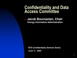 Confidentiality and Data Access Committee