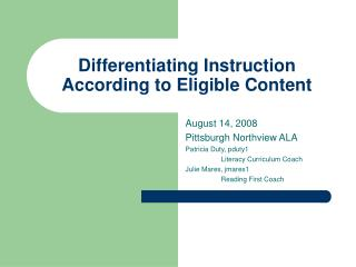 Differentiating Instruction According to Eligible Content