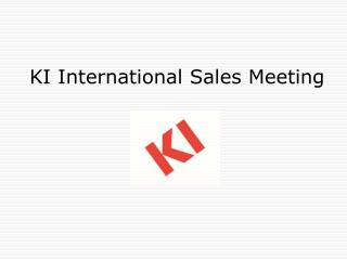 KI International Sales Meeting