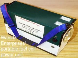 Warsitz Enterprises' portable fuel cell power unit