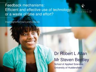 Feedback mechanisms:  Efficient and effective use of technology or a waste of time and effort?