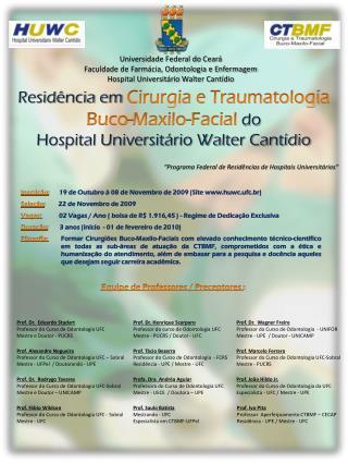 Residência em  Cirurgia e Traumatologia Buco-Maxilo-Facial  do