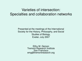 Varieties of intersection:  Specialties and collaboration networks