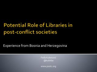 Potential Role of Libraries in post-conflict societies