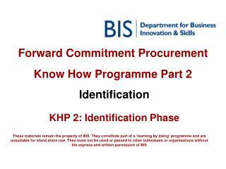 Forward Commitment Procurement  Know How Programme Part 2
