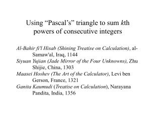 Using  Pascal s  triangle to sum kth powers of consecutive integers