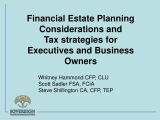 Financial Estate Planning         Considerations and