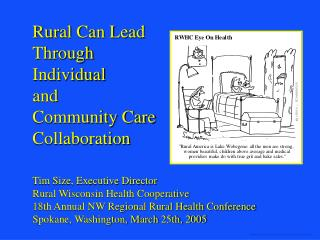 Rural Can Lead  Through  Individual  and  Community Care  Collaboration