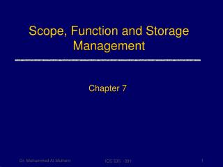 Scope, Function and Storage Management