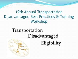 19th Annual Transportation Disadvantaged Best Practices & Training Workshop