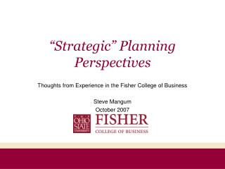 """Strategic"" Planning Perspectives"
