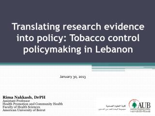 Translating research evidence into policy: Tobacco control policymaking in Lebanon