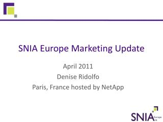 SNIA Europe Marketing Update
