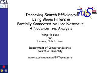 Wing Ho Yuen  and  Henning Schulzrinne Department of Computer Science Columbia University